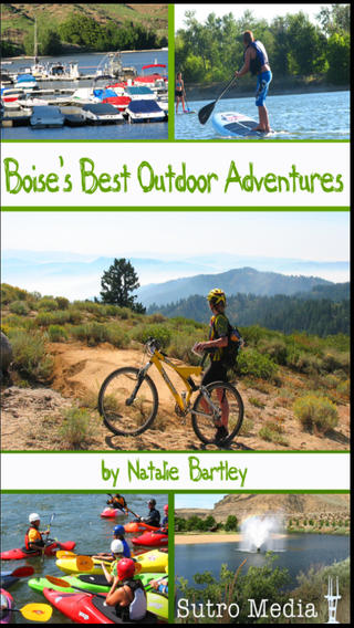 Boises Best Outdoor Adventures for iPhone